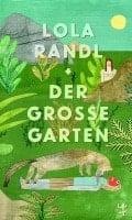 Lola Randl Der Große Garten