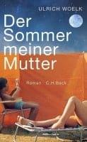 Der Sommer meiner Mutte