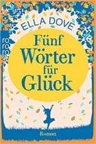 Buchcover Ella Dove Fünf Wörter für Glück