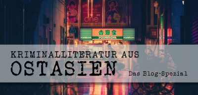 Blog-Spezial Krimialliteratur aus Ostasien