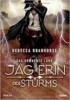 Rebecca Roanhorse Das erwachte Land - Jägerin des Sturms