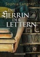 Sophia Langner Die Herrin der Lettern