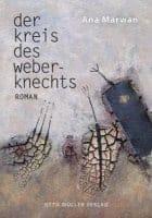 Ana Marwan Der Kreis des Weberknechts