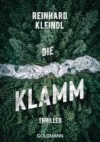 Reinhard Kleindl Die Klamm