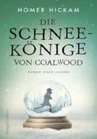 Homer Hickam: Die Schneekönige von Coalwood