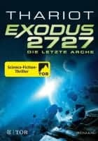 Thariot Exodus 2727 - Die letzte Arche
