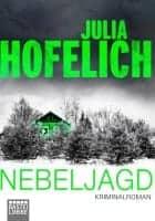 Julia Hofelich Nebeljagd