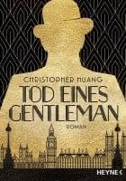 Christopher Huang Tod eines Gentleman