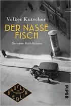 Volker Kutscher Der nasse Fisch