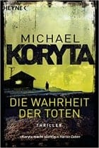 Michael Koryta Die Wahrheit der Toten