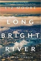 Liz Moore Long Bright River