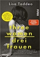 Lisa Taddeo: Drei Frauen