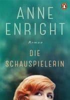 Anne Enright Die Schauspielerin