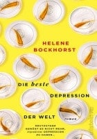 Helene Bockhorst: Die beste Depression der Welt
