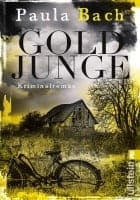 Paula Bach: Goldjunge (Ira Schwarz ermittelt 1)