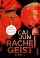 Cai Jun: Rachegeist