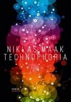 Niklas Maak: Technophoria
