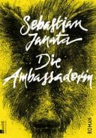 Sebastian Janata: Die Ambassadorin
