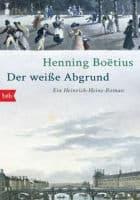 Henning Boëtius: Der weiße Abgrund