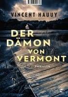 Vincent Hauuy: Der Dämon von Vermont