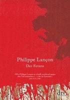 Philippe Lançon: Der Fetzen