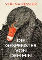 Verena Keßler: Die Gespenster von Demmin