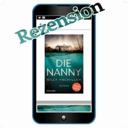 Gilly Macmillan: Die Nanny