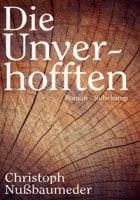 Christoph Nußbaumeder: Die Unverhofften