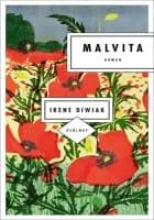 Irene Diwiak: Malvita