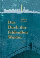 Stefano Massini: Das Buch der fehlenden Wörter