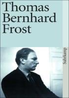 Thomas Bernhard: Frost