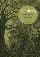 Robert Macfarlane, Stanley Donwood, Richard Lawrence: Hohlweg