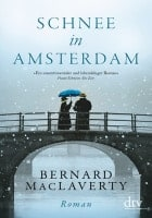 Bernard MacLaverty: Schnee in Amsterdam