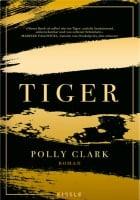 Polly Clark: Tiger