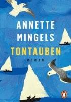 Annette Mingels: Tontauben