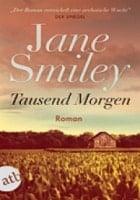 Jane Smiley: Tausend Morgen