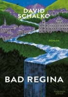 David Schalko: Bad Regina