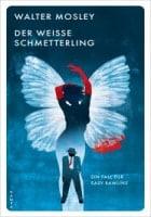 Walter Mosley: Der weiße Schmetterling