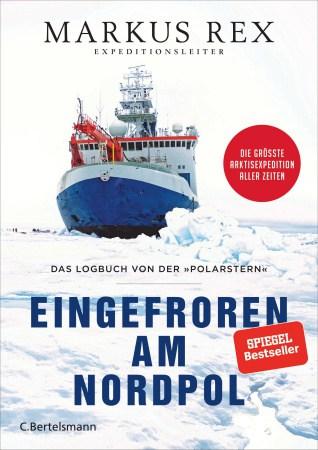 Markus Rex: Eingefroren am Nordpol