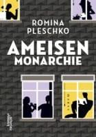 Romina Pleschko: Ameisenmonarchie