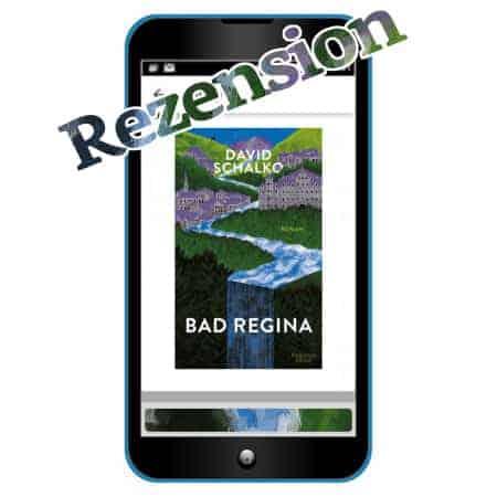 David Schalko: Bad Regina