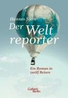 Hannes Stein: Der Weltreporter