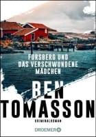 Ben Tomasson: Forsberg und das verschwundene Mädchen