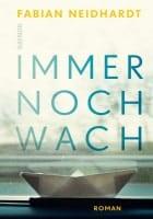Fabian Neidhardt: Immer noch wach
