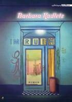 Barbara Kadletz: Im Ruin