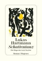 Lukas Hartmann: Schattentanz