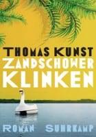 Thomas Kunst: Zandschower Klinken