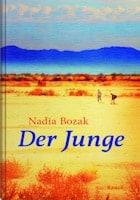 Nadia Bozak: Der Junge
