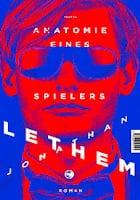 Jonathan Lethem: Anatomie eines Spielers