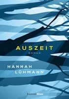 Hannah Lühmann: Auszeit